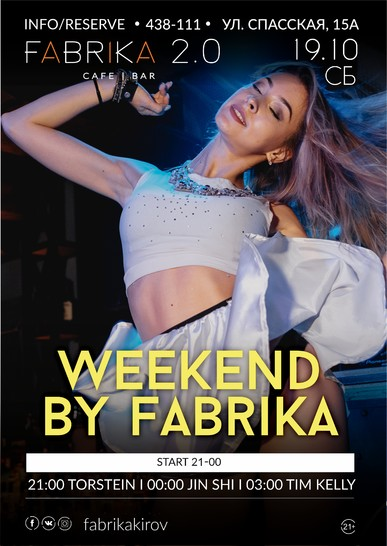 Weekend by Fabrika