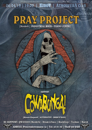 Pray Project: Cowabunga!
